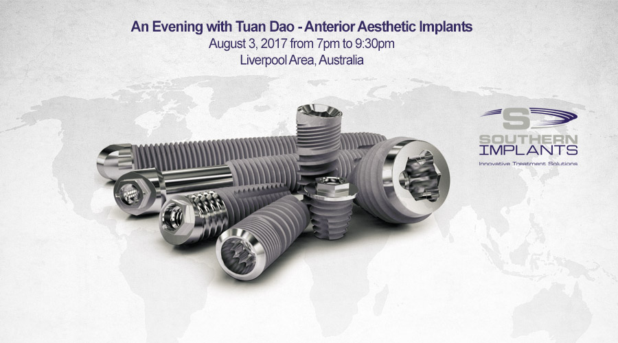 August 3, 2017 – An Evening with Tuan Dao – Anterior Aesthetic Implants