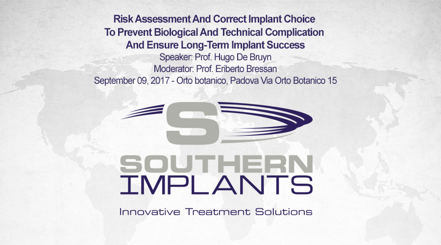 September 09, 2017 – Risk Assessment And Correct Implant Choice To Prevent Biological And Technical Complication And Ensure Long-Term Implant Success