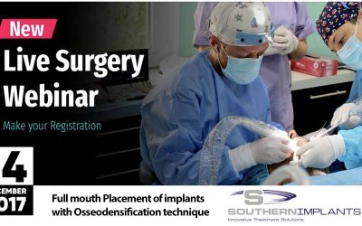 """December 14, 2017 – Live Surgery Webinar """"Full mouth Placement of implants with Osseodensification technique"""""""