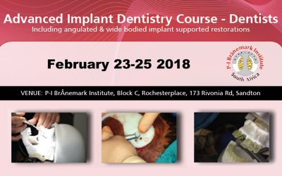 February 23-25 2018 – Advanced Implant Dentistry Course – Dentists