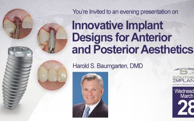 March 28, 2018 – Innovative Implant Designs for Anterior and Posterior Aesthetics