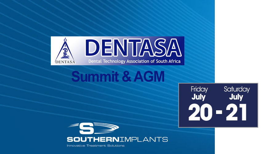 July 20-21, 2018 – DENTASA Summit & Annual General Meeting 2018