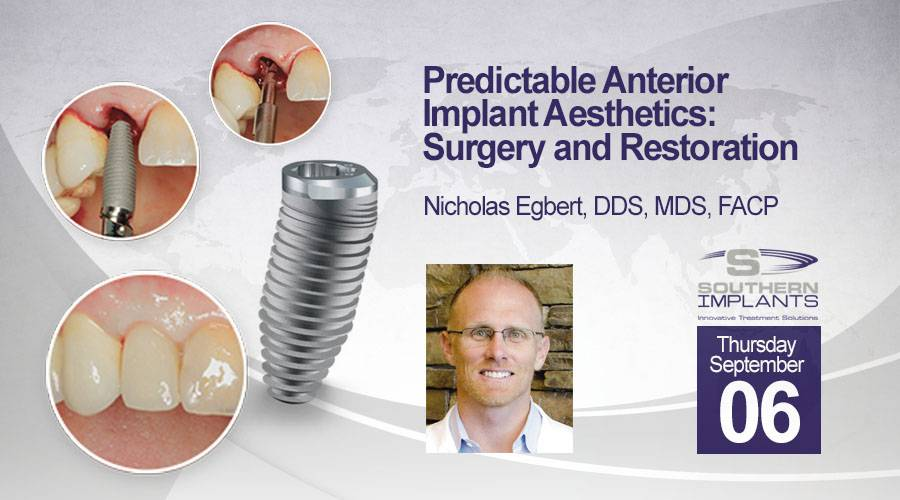 September 06, 2018 – Predictable Anterior Implant Aesthetics: Surgery and Restoration