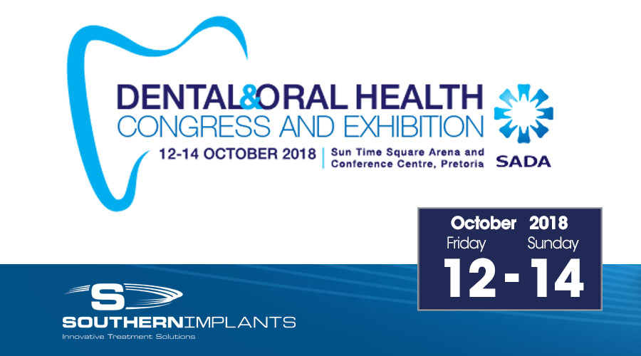 October 12-14, 2018 – Dental & Oral Health, Congress and Exhibition – SADA