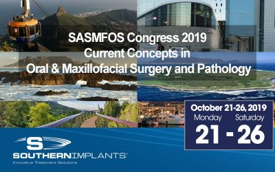 October 21-26, 2019 – SASMFOS Congress 2019 Current Concepts in Oral & Maxillofacial Surgery and Pathology