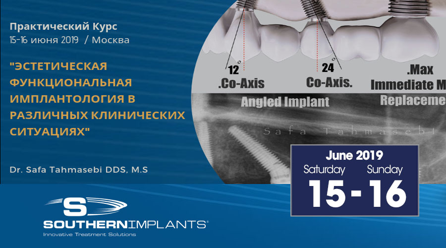 June 15-16, 2019 – The Benefits of Site Specific Fixtures in Immediate Implant Placement
