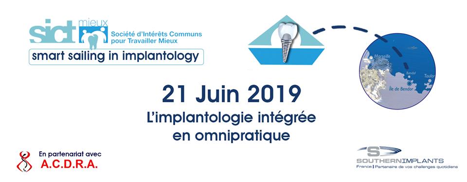 June 21, 2019 - NAVIGATION EN ZONE IMPLANTAIRE : L'IMPLANTOLOGIE INTÉGRÉE EN OMNIPRATIQUE