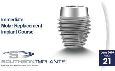 June 21, 2019 – Immediate Molar Replacement Implant Course