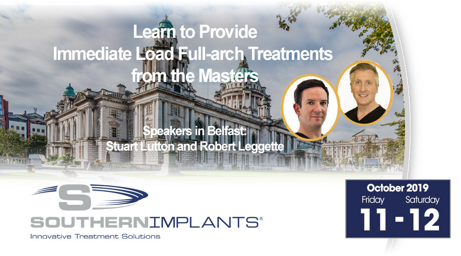 October 11-12, 2019 – Learn to Provide Immediate Load Full-Arch Treatments from the Masters