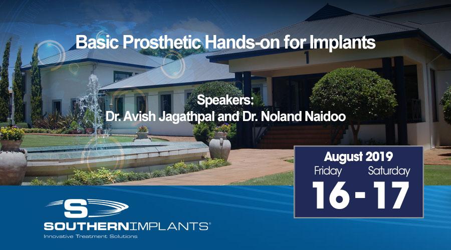 August 16-17, 2019 – Basic Prosthetic Hands-on for Implants