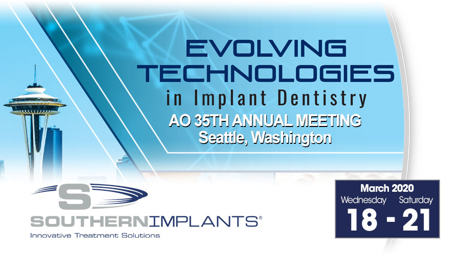 March 19-21, 2020 – Academy of Osseointegration (AO) 35th Annual Meeting