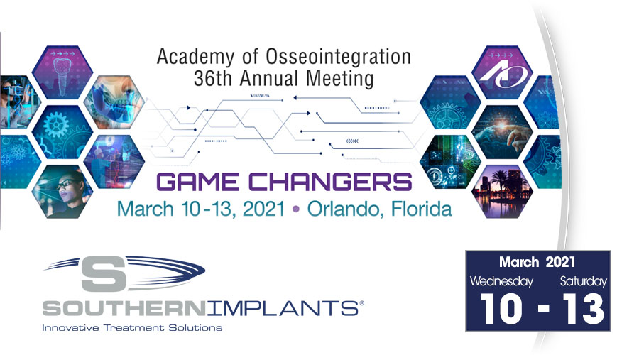 March 10-13, 2021 – Academy of Osseointegration (AO) Annual Meeting