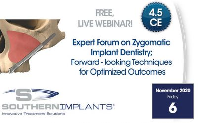 November 6, 2020 – Expert Forum on Zygomatic Implant Dentistry; Forward Looking Techniques for Optimized Outcomes