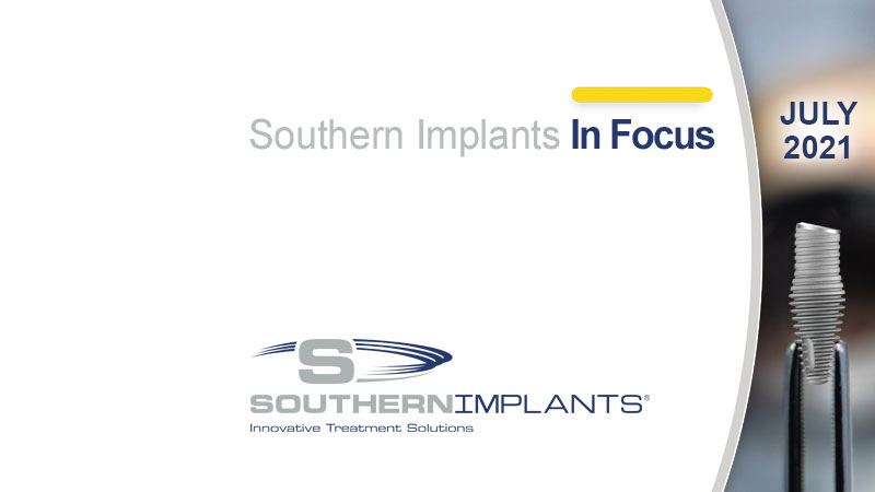 Juli 2021 - Southern Implants In Focus Nyhetsbrev
